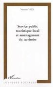 Service public touristique local et aménagement du territoir