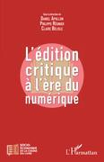 L'édition critique à l'ère numérique