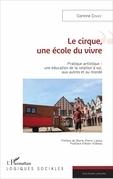 Le cirque, une école du vivre