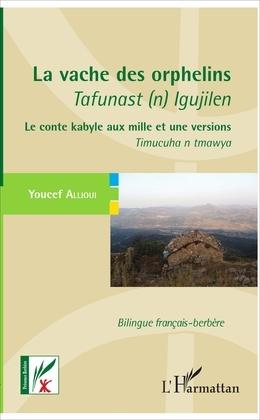 La vache des orphelins - Tafunast (n) Igujilen