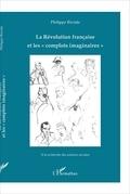 """La Révolution française et les """"complots imaginaires"""""""