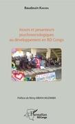Atouts et pesanteurs psychosociologiques au développement en RD Congo