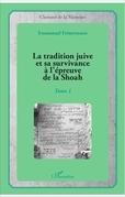 La tradition juive et sa survivance à l'épreuve de la Shoah
