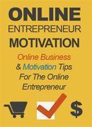 Online Entrepreneur Motivation