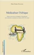Médicaliser l'Afrique
