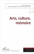 Arts, culture, mémoire