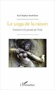 Le yoga de la raison