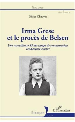 Irma Grese et le procès de Belsen