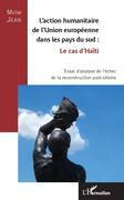 L'action humanitaire de l'Union européenne dans les pays du sud : le cas d'Haïti