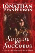 Suicide by Succubus