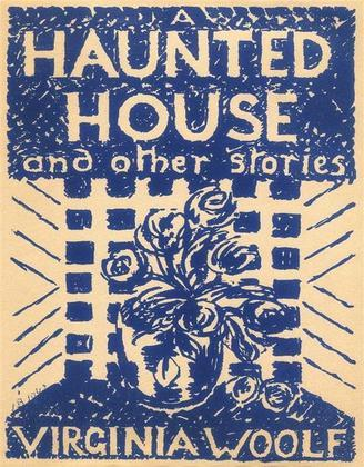 A Haunted House and Other Short Stories
