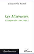"""Les Misérables, l'Evangile selon """"saint Hugo"""" ?"""