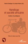 Handicap et société africaine - cultures et pratiques