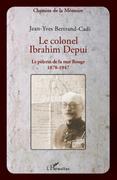 Le colonel ibrahim depui - le pèlerin de la mer rouge (1878-