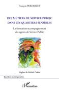 Métiers du service public dans les quartiers sensibles - la