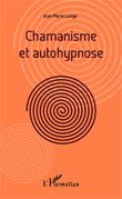 Chamanisme et autohypnose