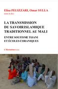 Transmission du savoir islamique traditionnel au Mali
