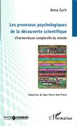 Les processus psychologiques de la découverte scientifique