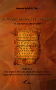 L'Afrique, berceau de l'écriture. Volume 1