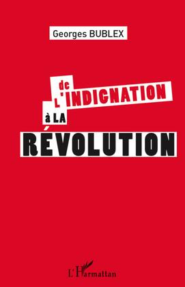 De l'indignation à la révolution