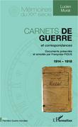 Carnets de guerre et correspondances 1914-1918
