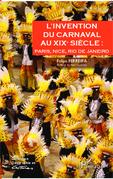 L'invention du carnaval au XIXe siècle :