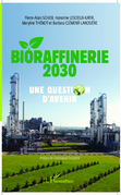 Bioraffinerie 2030. Une question d'avenir