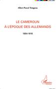 Le Cameroun à l'époque des Allemands