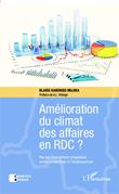 Amélioration du climat des affaires en RDC ?