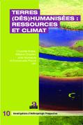 Terres (dés)humanisées : ressources et climat
