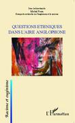 Questions ethniques dans l'aire anglophone