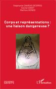 Corps et représentations: une liaison dangereuse ?
