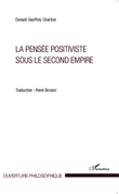 La pensée positiviste sous le second empire