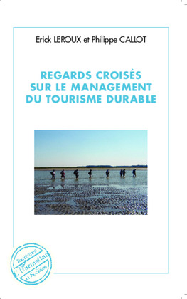 Regards croisés sur le management du tourisme durable