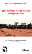 Santé maternelle et accès aux soins en afrique de l'Ouest