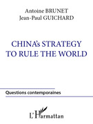 China's strategy to rule the world