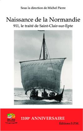 Naissance de la Normandie