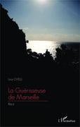 La Guérisseuse de Marseille