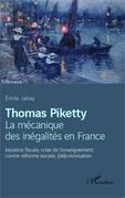 Thomas Piketty, la mécanique des inégalités en France
