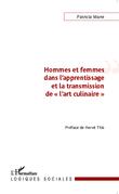 """Hommes et femmes dans l'apprentissage et la transmission de """"l'art culinaire"""""""