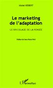 Le marketing de l'adaptation