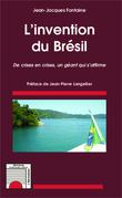 L'invention du Brésil