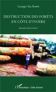 Destruction des forêts en Côte d'Ivoire