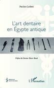 L'art dentaire en Egypte antique