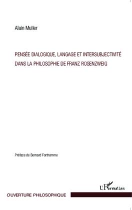 Pensée dialogique, langage et intersubjectivité dans la philosophie de Franz Rosenzweig