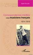 Correspondances inédites à des musiciens français