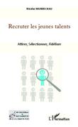 Recruter les jeunes talents