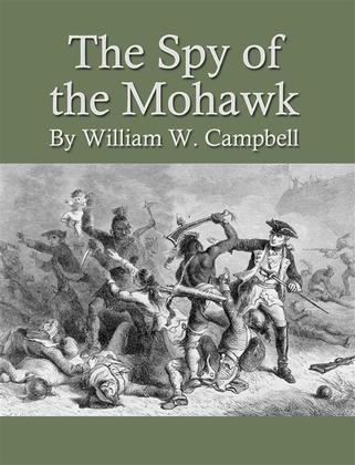 The Spy of the Mohawk
