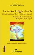 La mission de l'église dans la construction des états africains