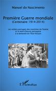 Première Guerre mondiale (Centenaire 1914-2014)